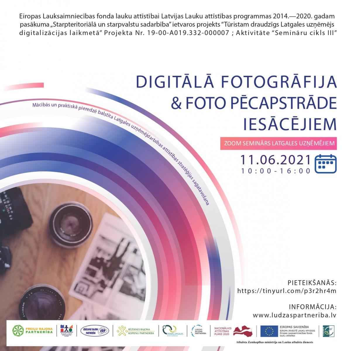 Seminārs par digitālo fotogrāfiju apstrādes iespējām