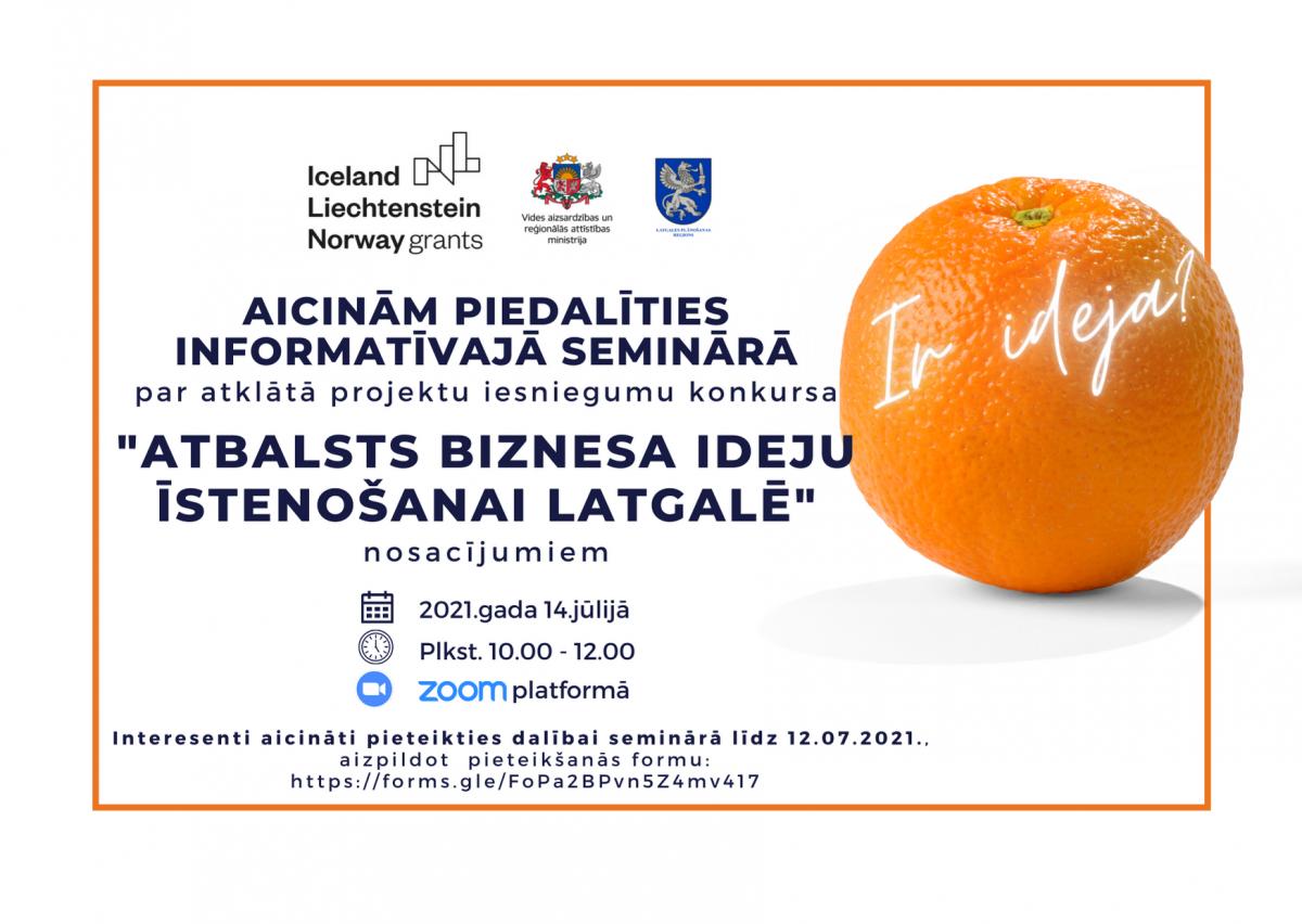 """14.jūlijā notiks informatīvais seminārs par atklāto konkursu """"Atbalsts biznesa ideju īstenošanai Latgalē"""""""